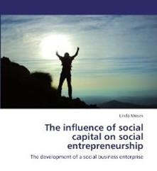 השפעת ההון החברתי בעת פיתוח יזמות חברתית/ עסקית בארגוני המגזר השלישי